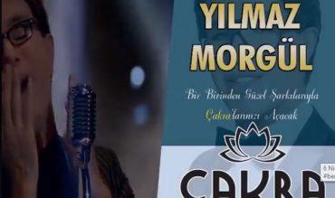Yılmaz Morgül – Dev Ses, Güçlü Yorum – 11 Nisan'da Çakra'da…